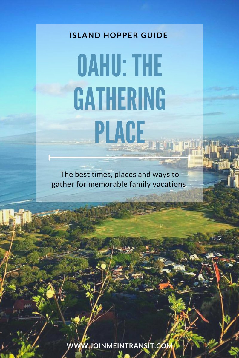 Best times and places to visit in Oahu, Oahu things to do, family friendly Oahu attractions, what to see in Oahu, top things to do in Oahu
